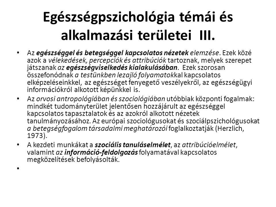 Egészségpszichológia témái és alkalmazási területei III.