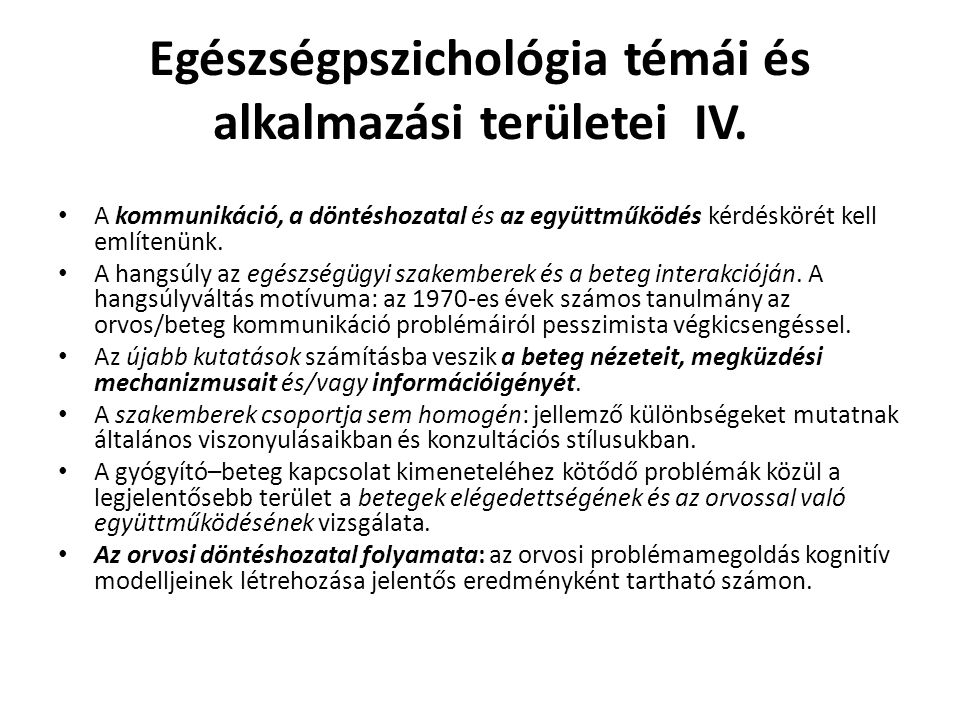 Egészségpszichológia témái és alkalmazási területei IV.