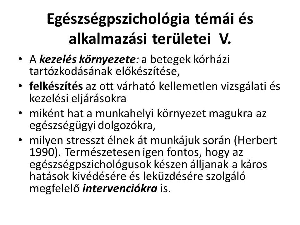 Egészségpszichológia témái és alkalmazási területei V.