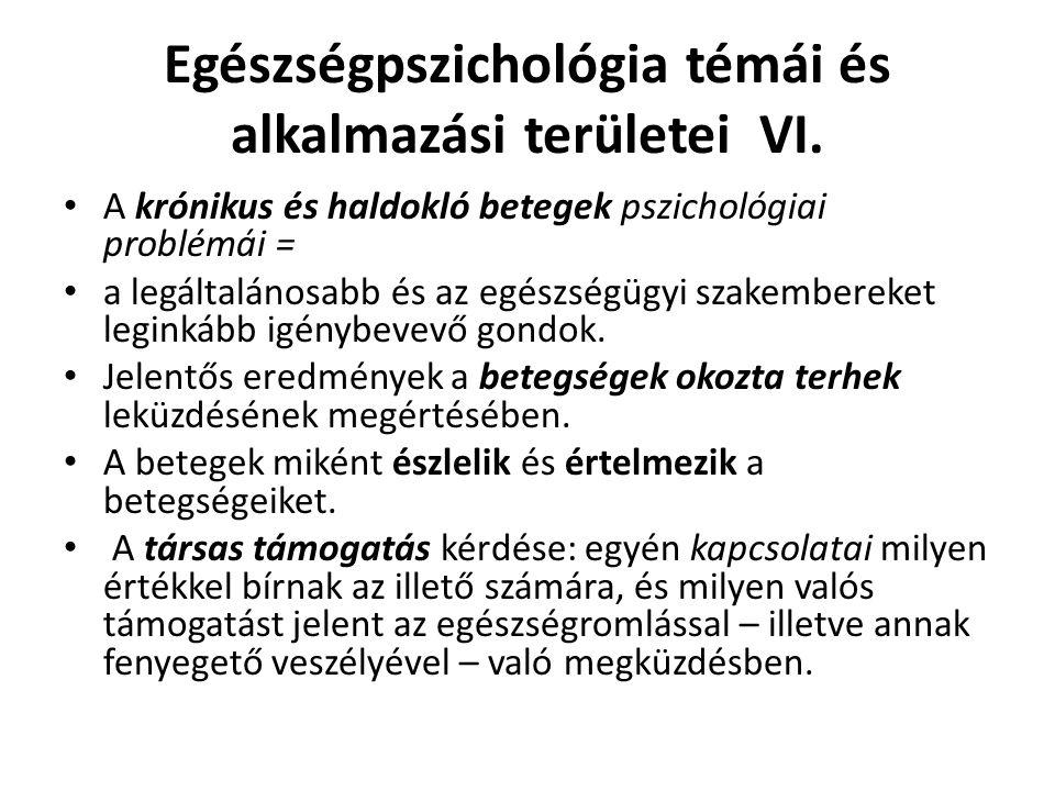 Egészségpszichológia témái és alkalmazási területei VI.