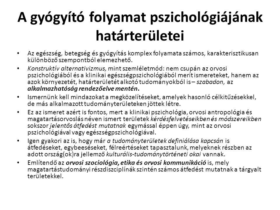 A gyógyító folyamat pszichológiájának határterületei
