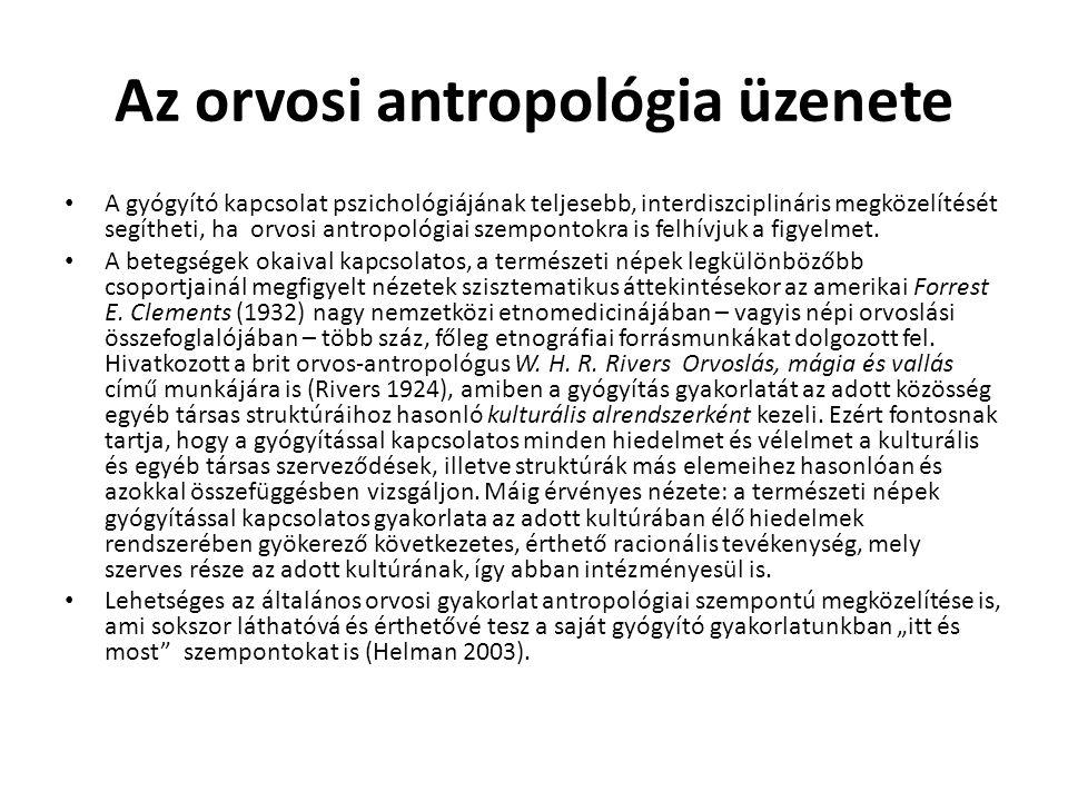 Az orvosi antropológia üzenete