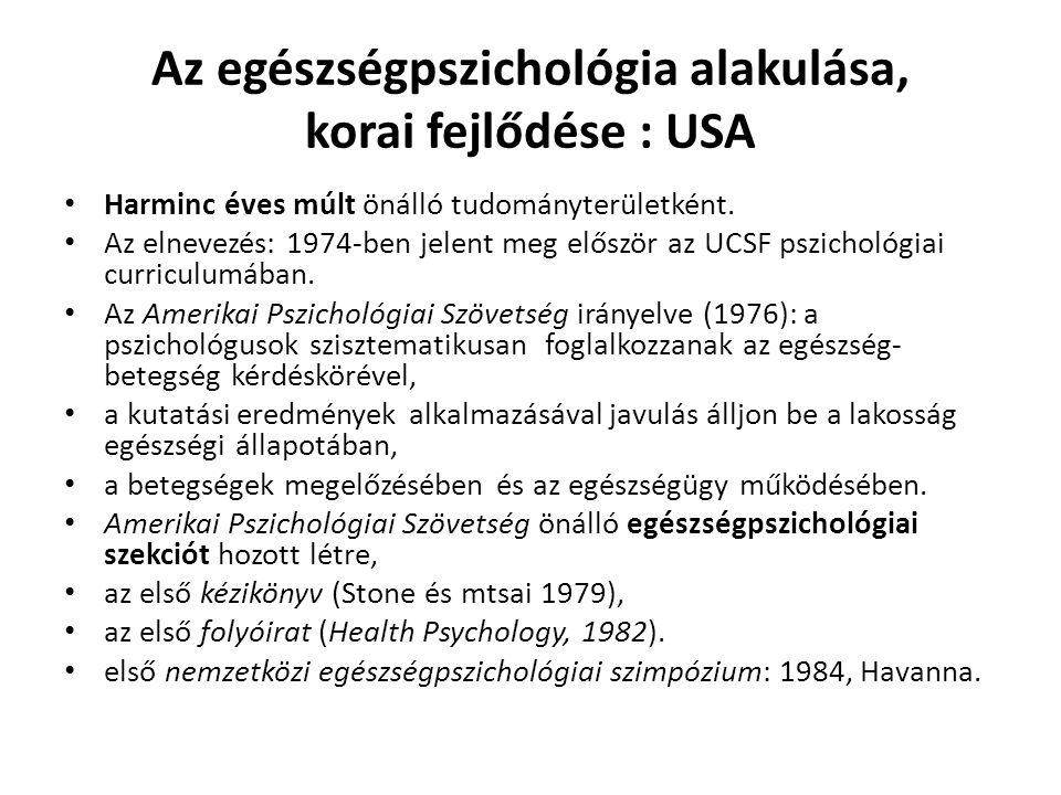 Az egészségpszichológia alakulása, korai fejlődése : USA