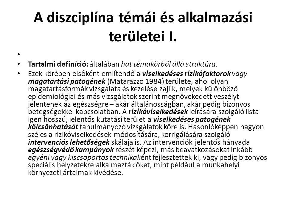 A diszciplína témái és alkalmazási területei I.