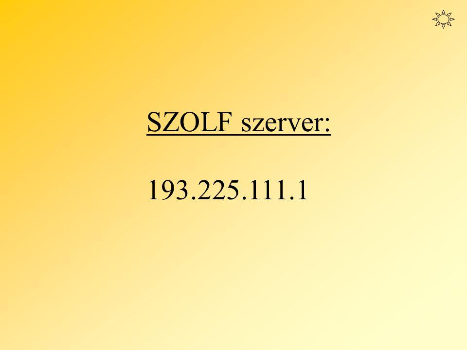 SZOLF szerver: 193.225.111.1