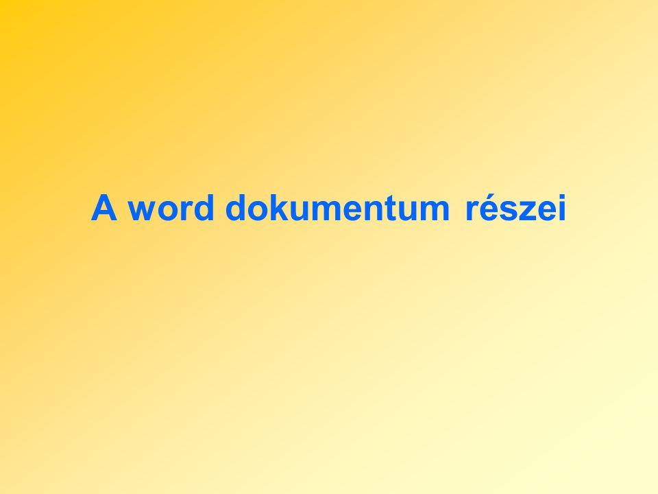 A word dokumentum részei