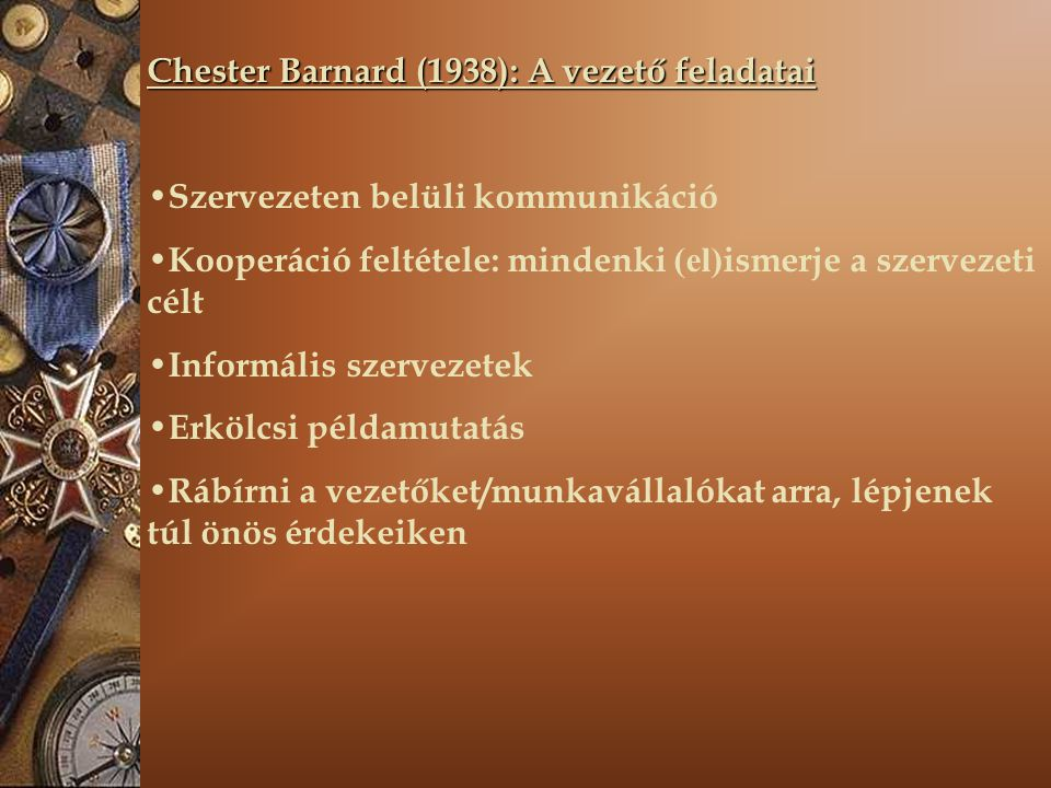 Chester Barnard (1938): A vezető feladatai