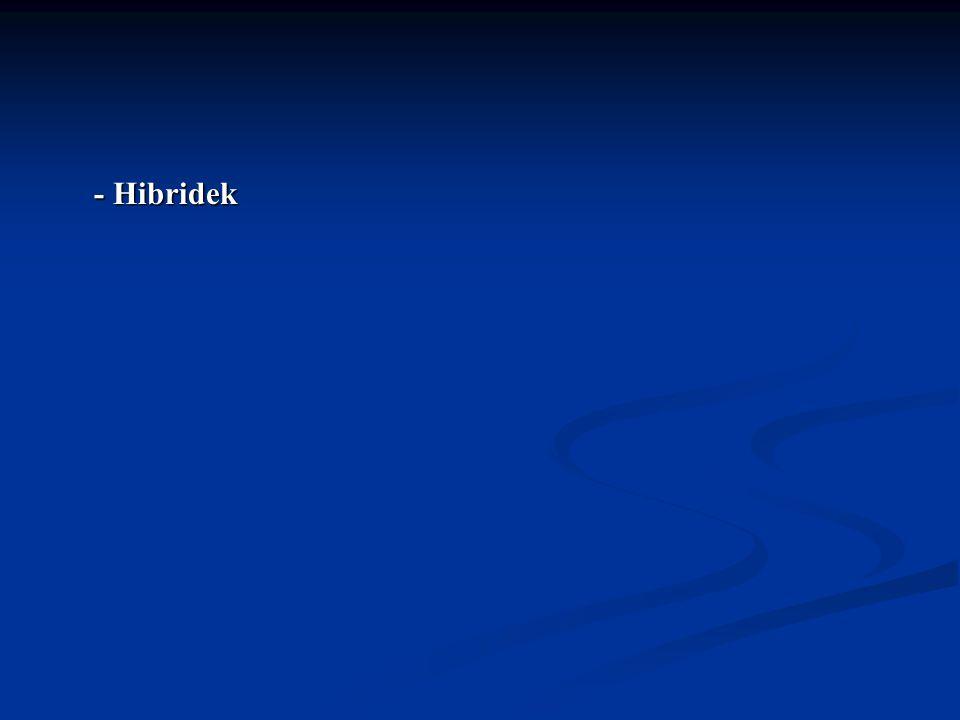 - Hibridek