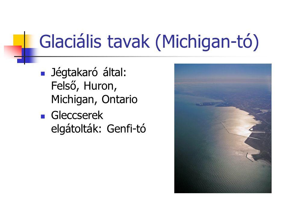 Glaciális tavak (Michigan-tó)