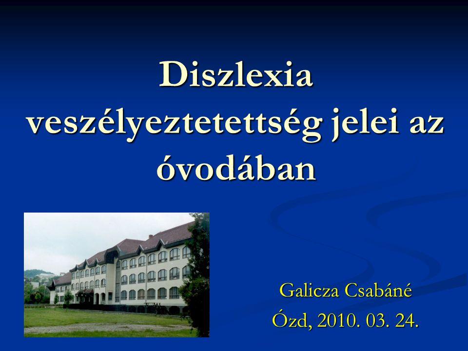 Diszlexia veszélyeztetettség jelei az óvodában
