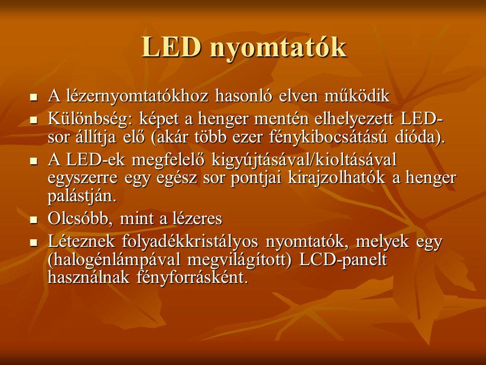 LED nyomtatók A lézernyomtatókhoz hasonló elven működik