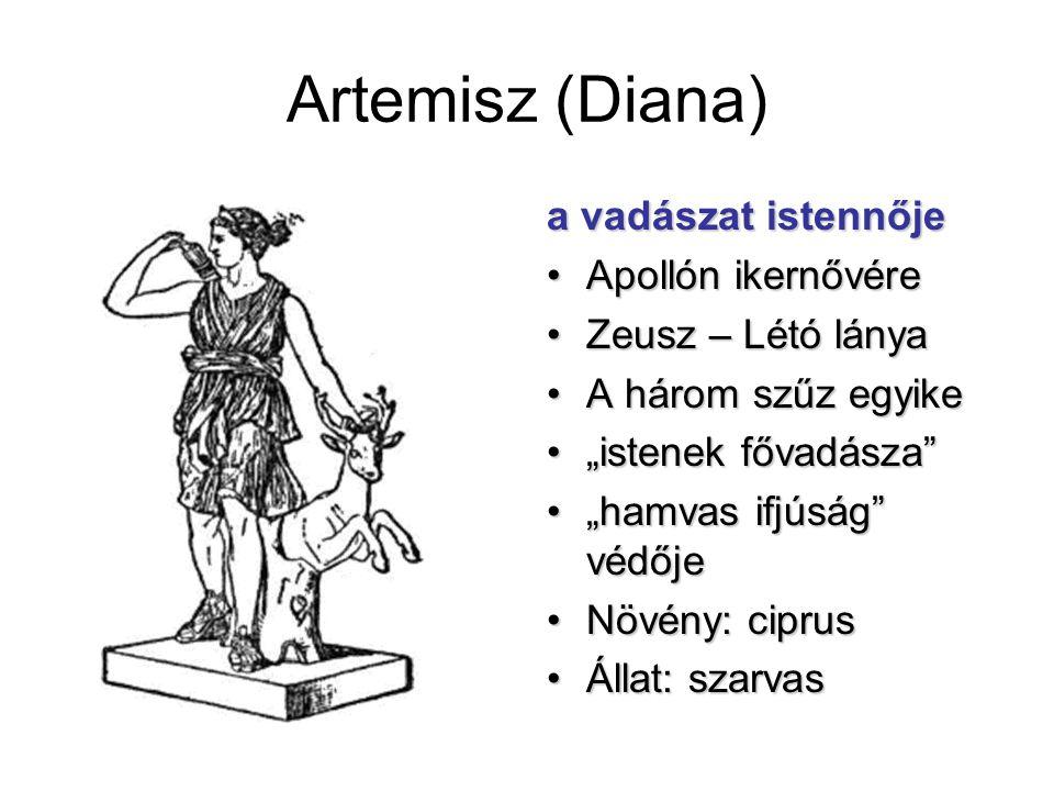 Artemisz (Diana) a vadászat istennője Apollón ikernővére