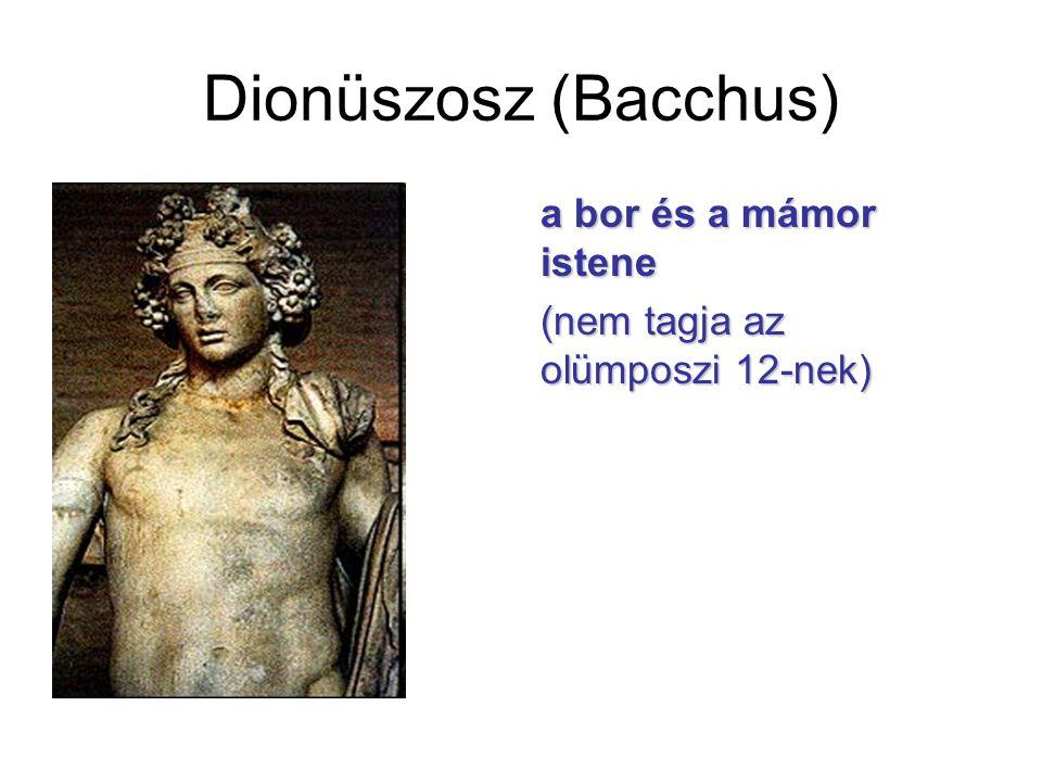 Dionüszosz (Bacchus) a bor és a mámor istene