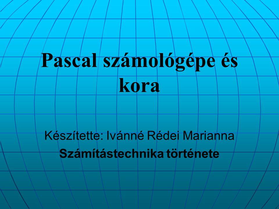 Pascal számológépe és kora