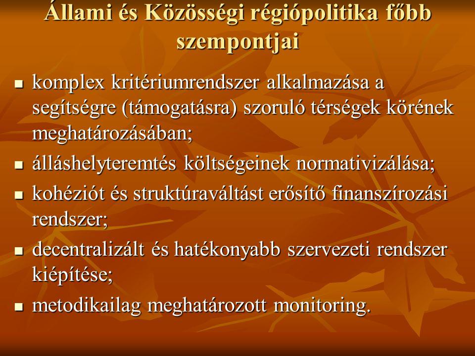 Állami és Közösségi régiópolitika főbb szempontjai