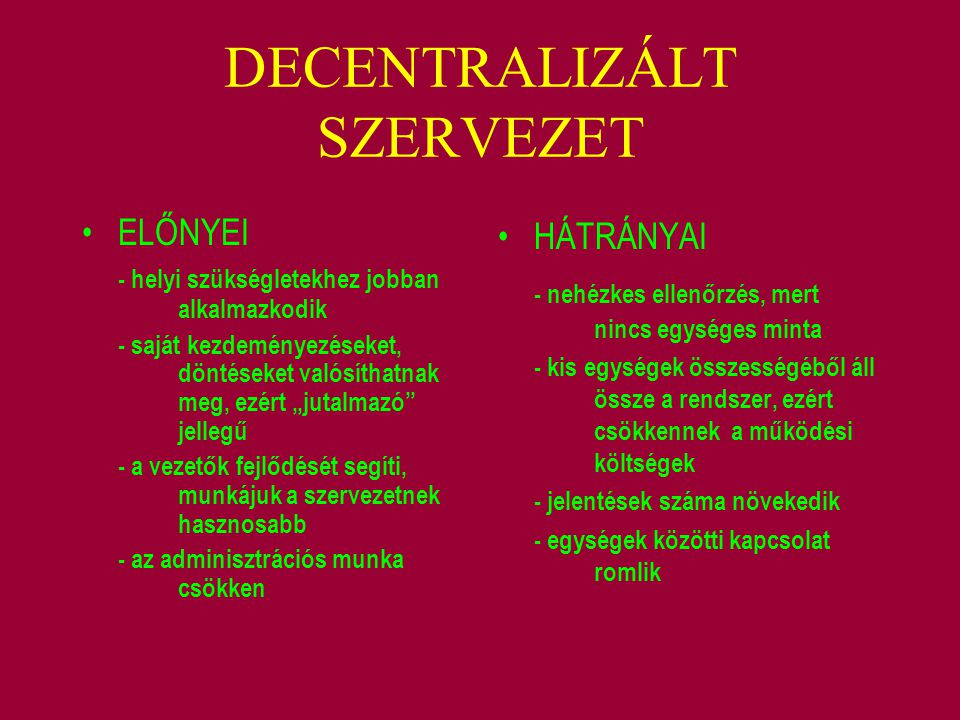 DECENTRALIZÁLT SZERVEZET