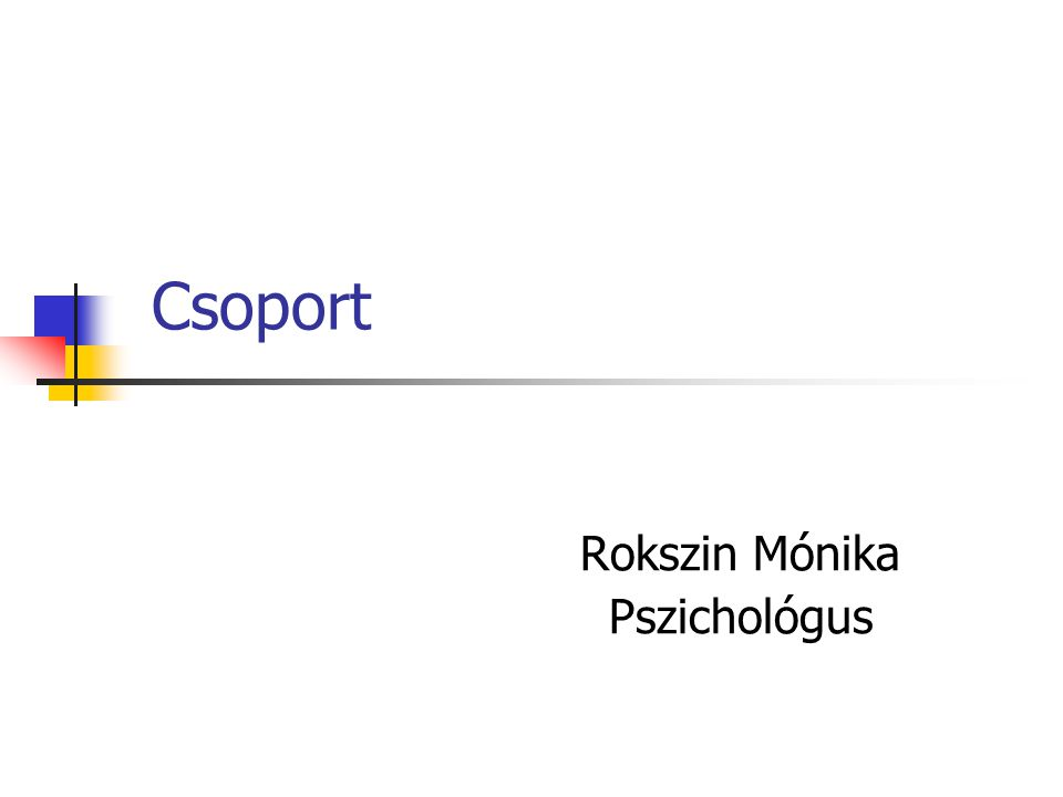 Rokszin Mónika Pszichológus