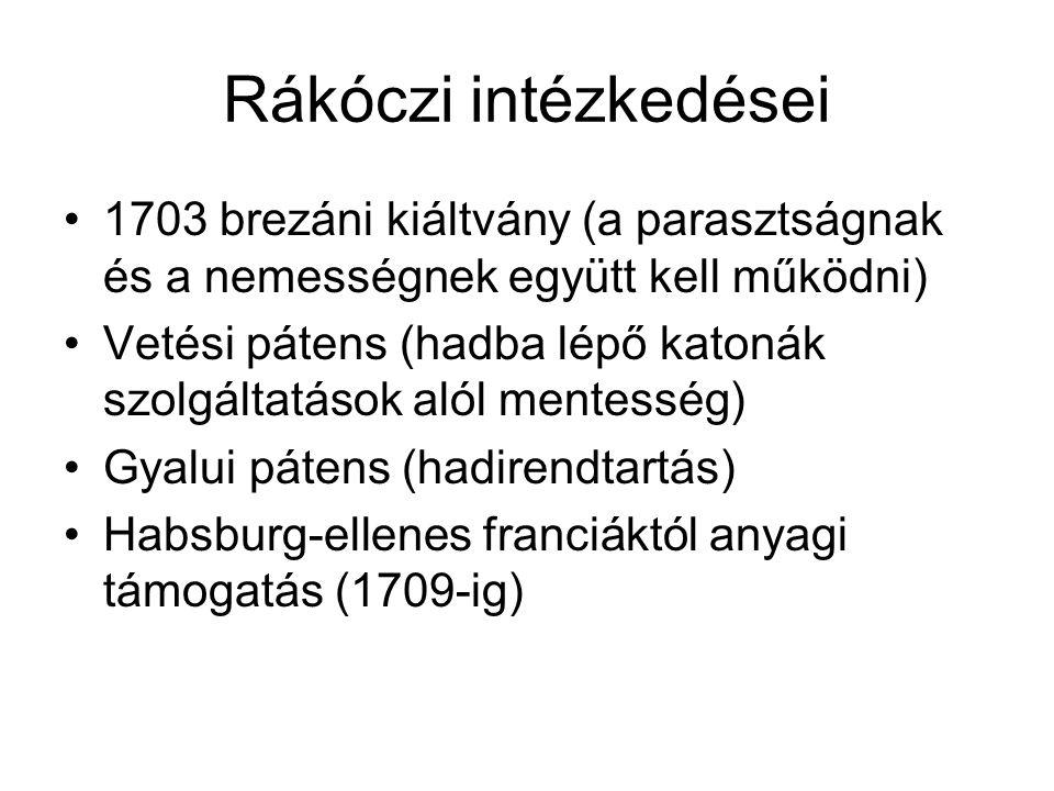 Rákóczi intézkedései 1703 brezáni kiáltvány (a parasztságnak és a nemességnek együtt kell működni)