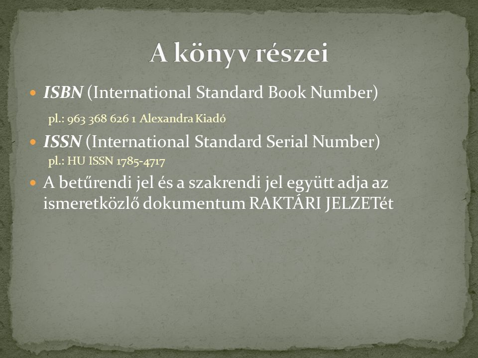 A könyv részei ISBN (International Standard Book Number)