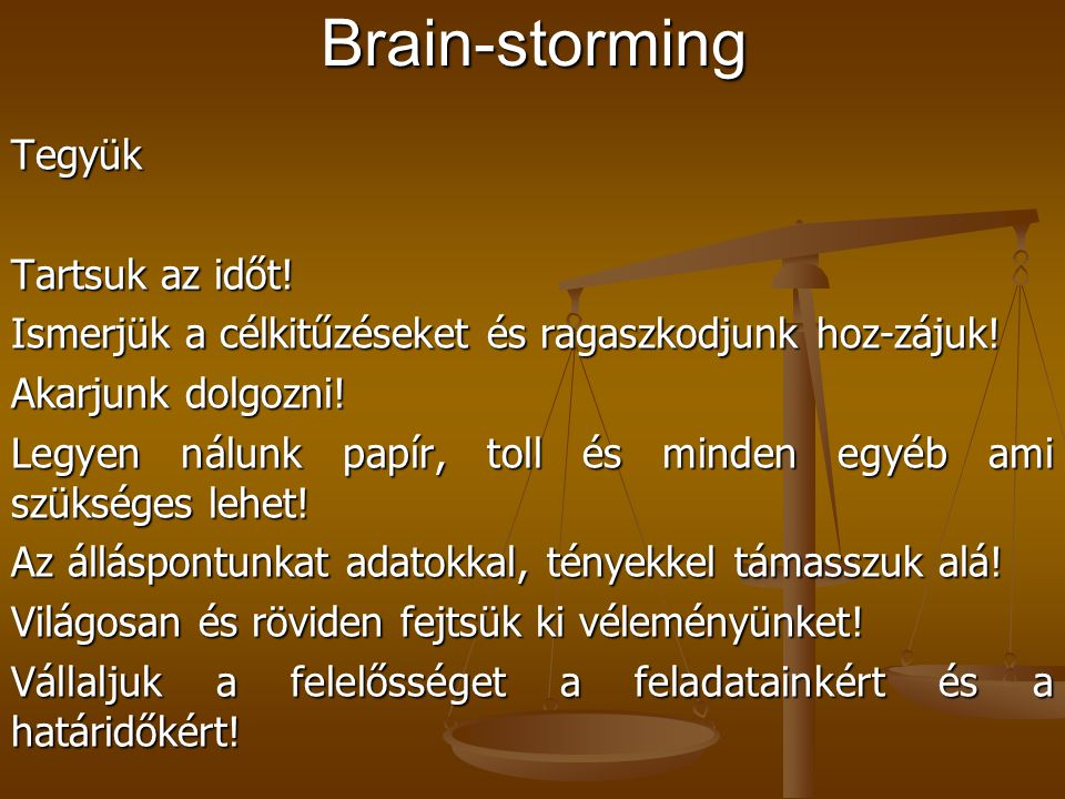 Brain-storming Tegyük Tartsuk az időt!