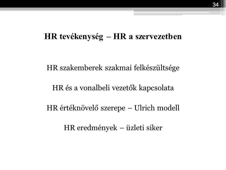 HR tevékenység – HR a szervezetben