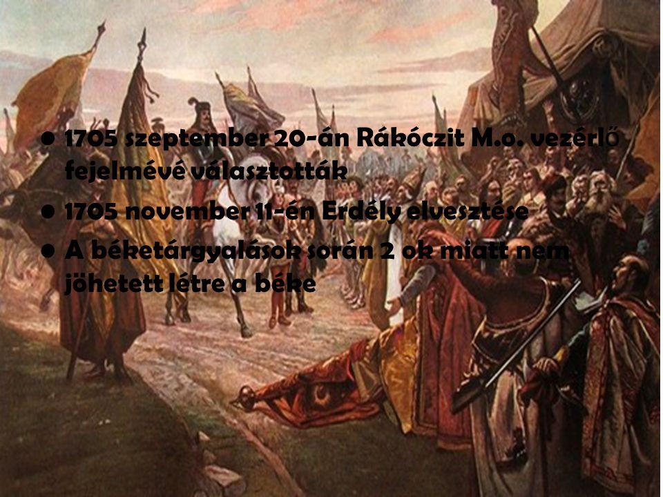 1705 szeptember 20-án Rákóczit M.o. vezérlő fejelmévé választották