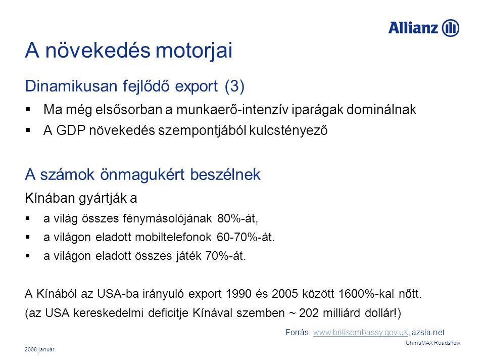 A növekedés motorjai Dinamikusan fejlődő export (3)
