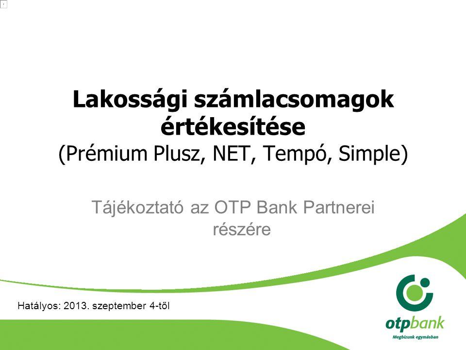 Tájékoztató az OTP Bank Partnerei részére