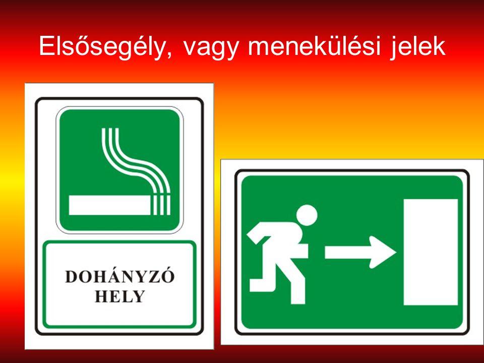 Elsősegély, vagy menekülési jelek