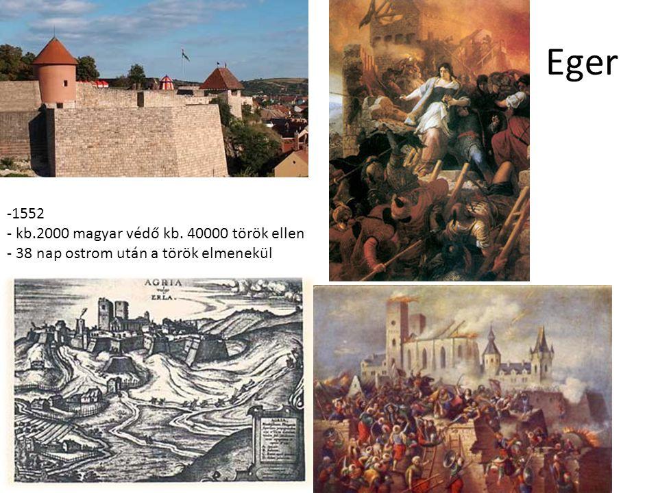 Eger 1552 - kb.2000 magyar védő kb. 40000 török ellen