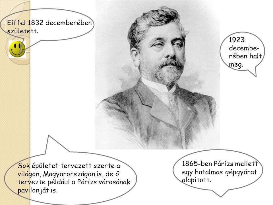 Eiffel 1832 decemberében született.