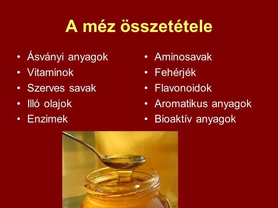 A méz összetétele Ásványi anyagok Vitaminok Szerves savak Illó olajok