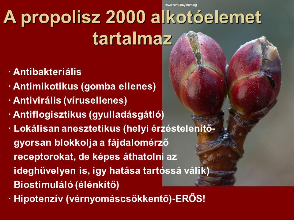 A propolisz 2000 alkotóelemet tartalmaz