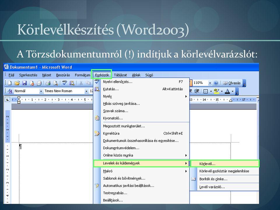Körlevélkészítés (Word2003)