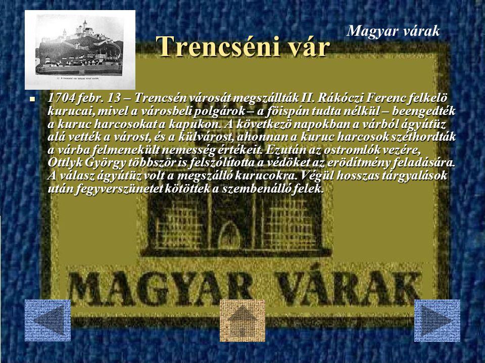 Trencséni vár Magyar várak