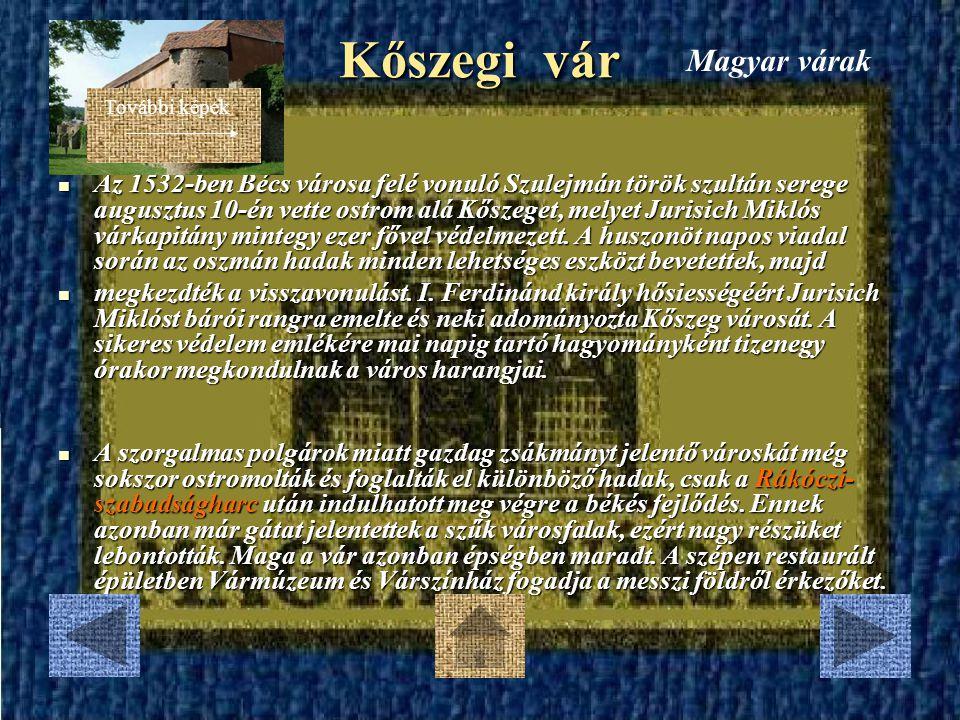 Kőszegi vár Magyar várak