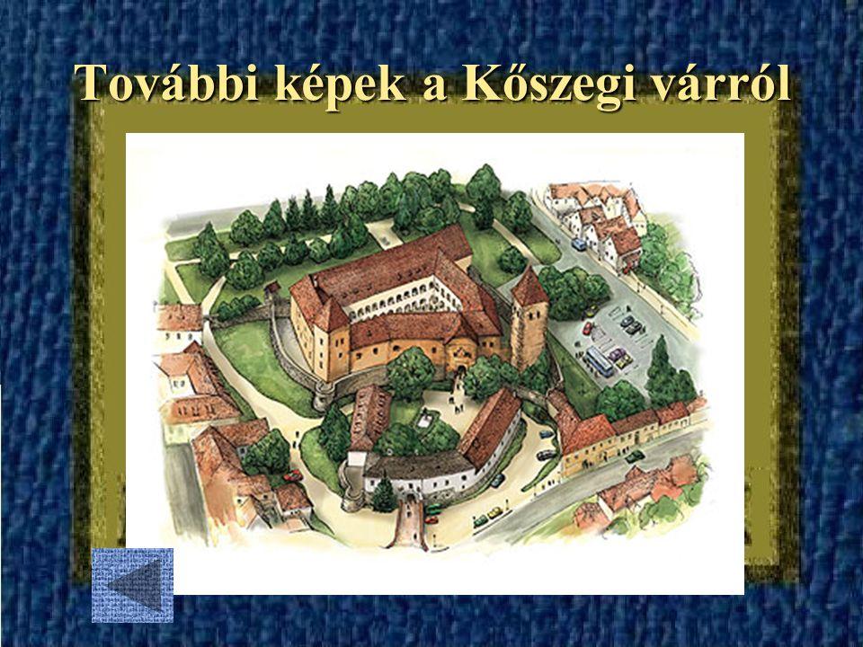 További képek a Kőszegi várról
