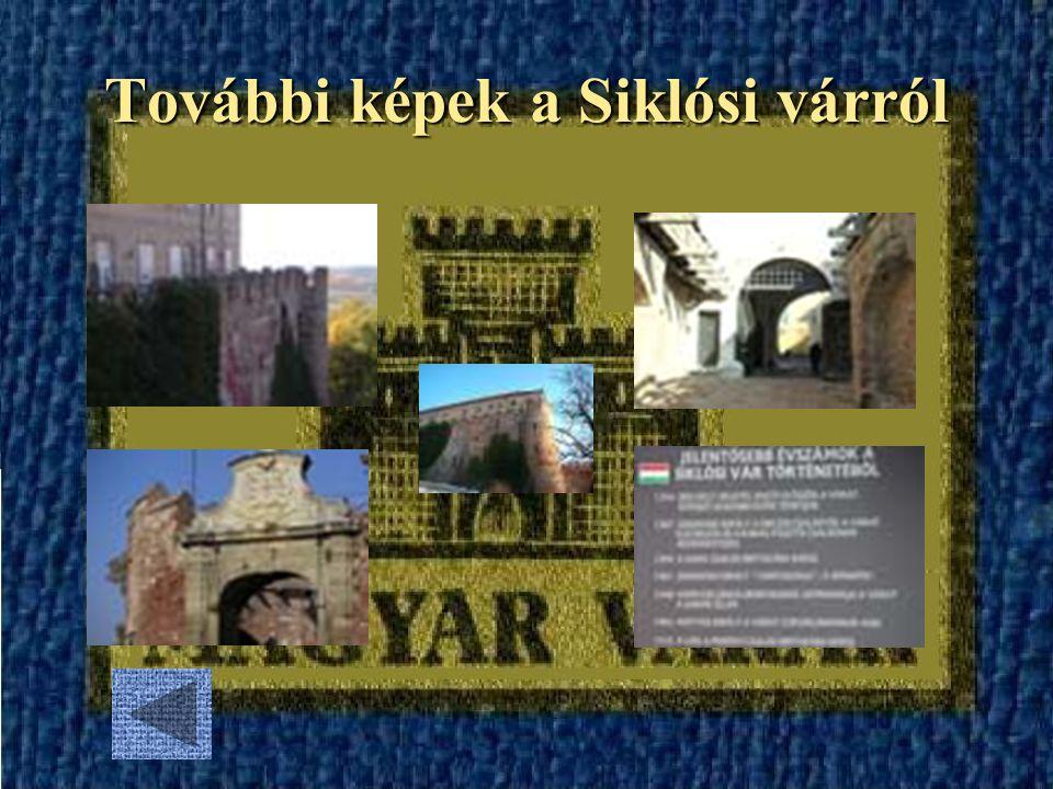 További képek a Siklósi várról
