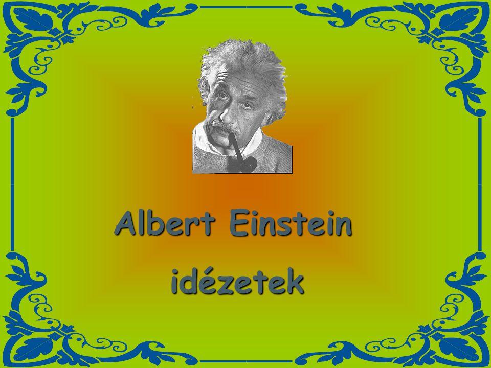 Albert Einstein idézetek