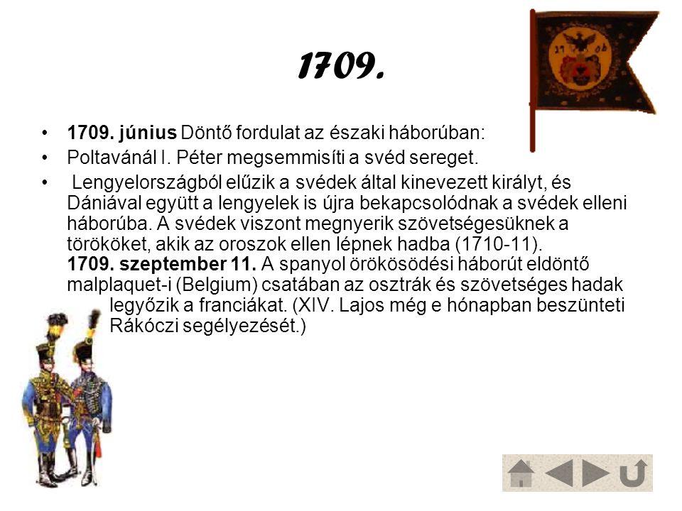1709. 1709. június Döntő fordulat az északi háborúban: