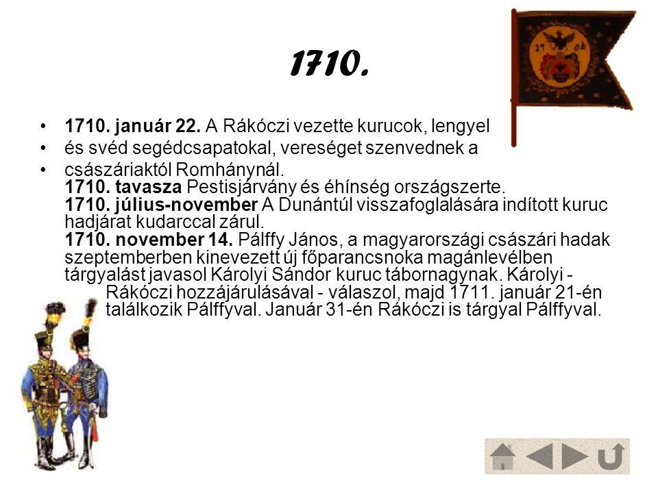 1710. 1710. január 22. A Rákóczi vezette kurucok, lengyel