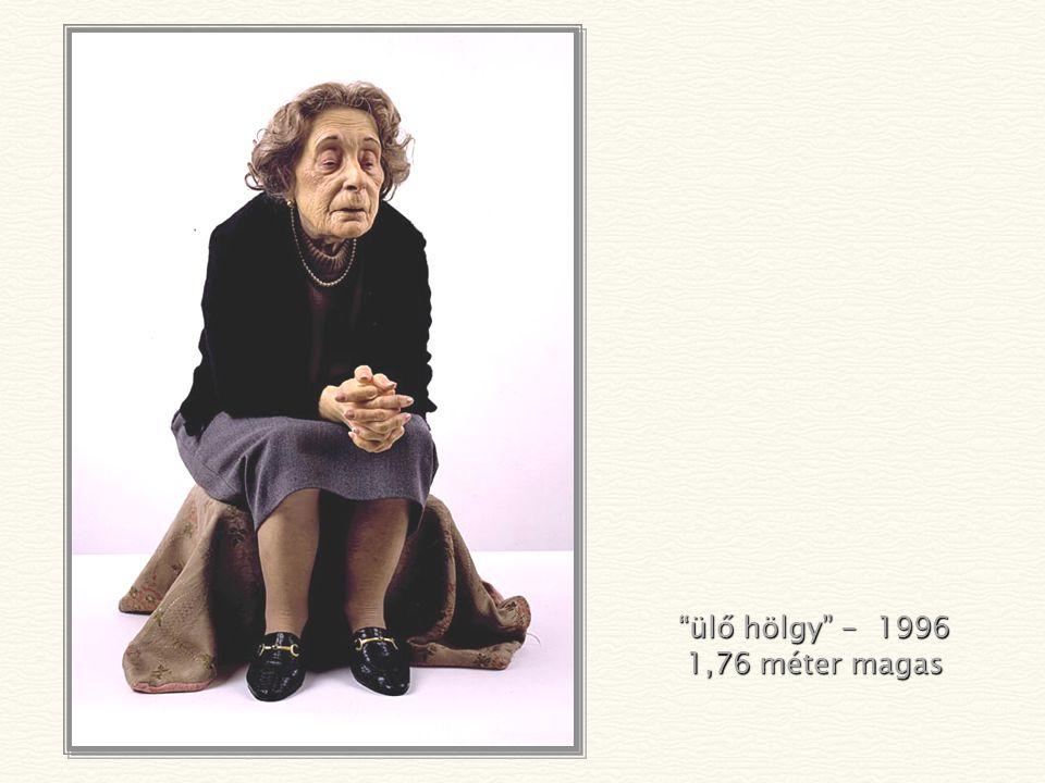 ülő hölgy - 1996 1,76 méter magas