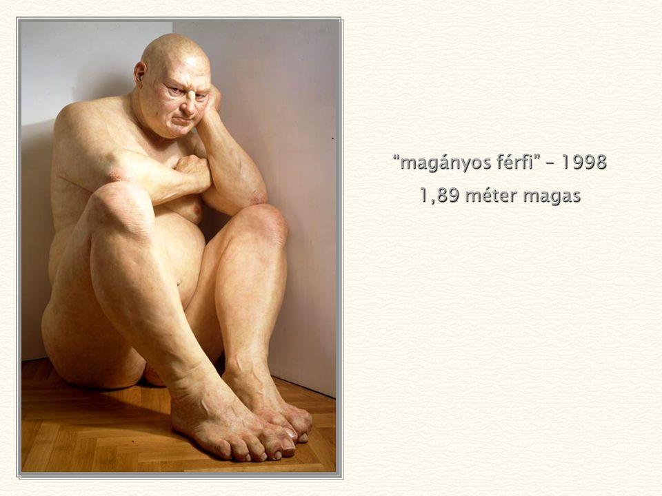 magányos férfi – 1998 1,89 méter magas