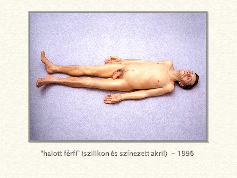 halott férfi (szilikon és színezett akril) - 1996