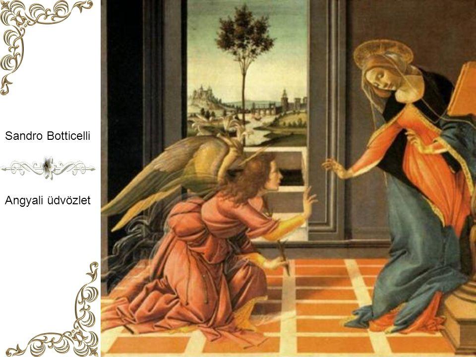 Sandro Botticelli Angyali üdvözlet