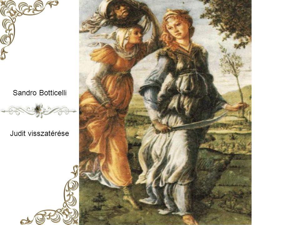 Sandro Botticelli Judit visszatérése