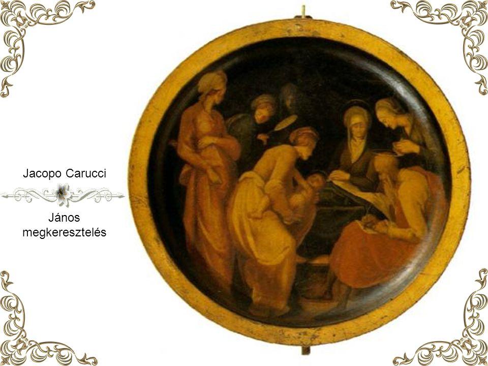 Jacopo Carucci János megkeresztelés