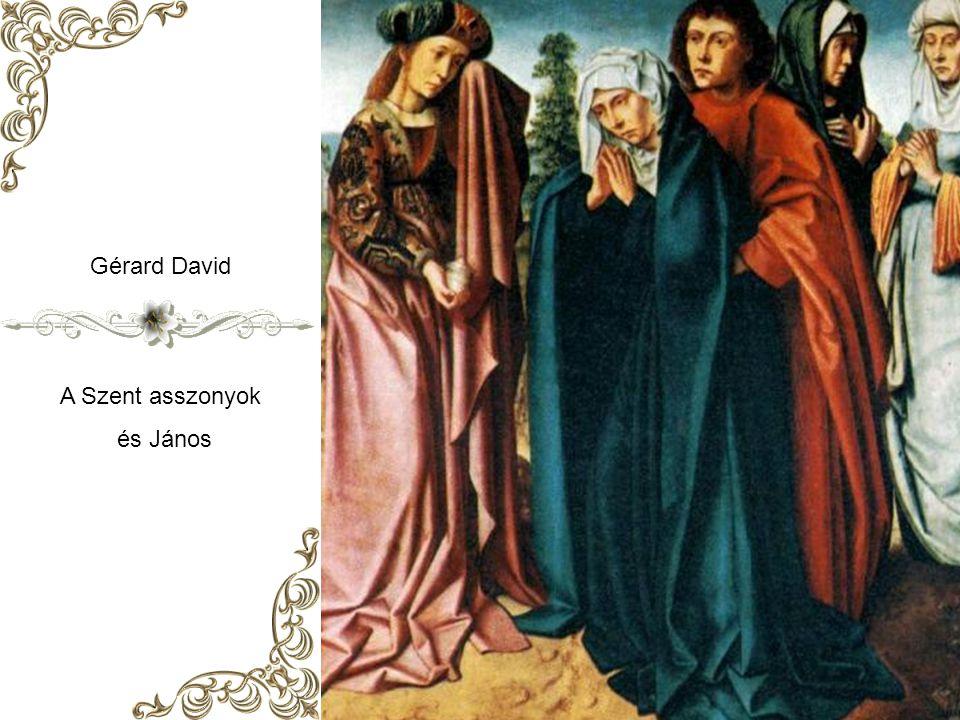 Gérard David A Szent asszonyok és János