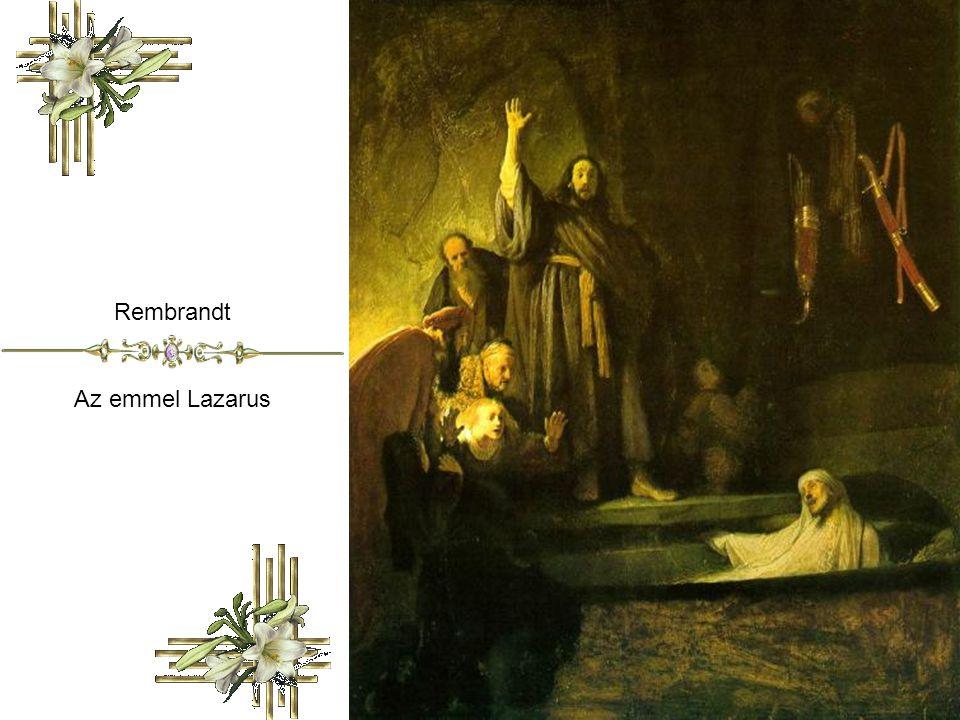 Rembrandt Az emmel Lazarus