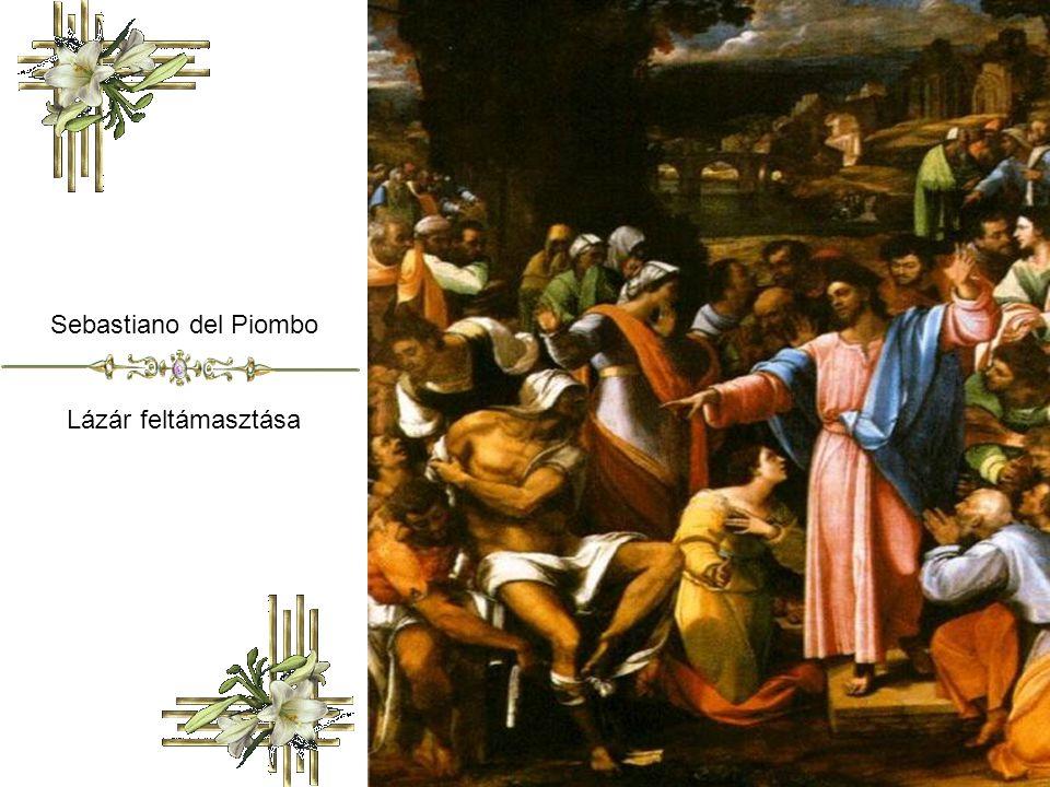 Sebastiano del Piombo Lázár feltámasztása
